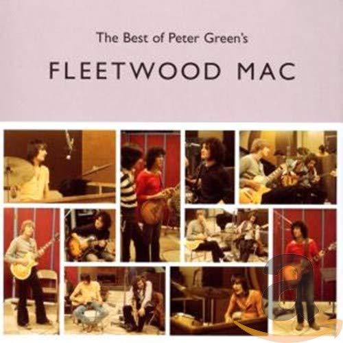 The Best of Peter Green's Fleetwood Mac By Fleetwood Mac