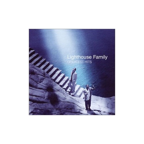 LIGHTHOUSE FAMILY-GREATEST HITS