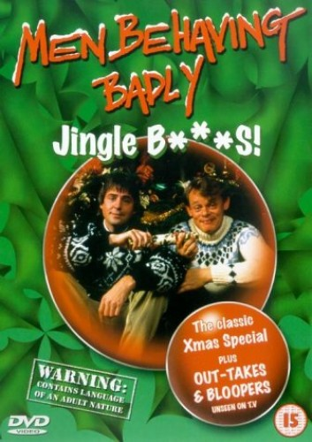 Men Behaving Badly: Jingle B***S!