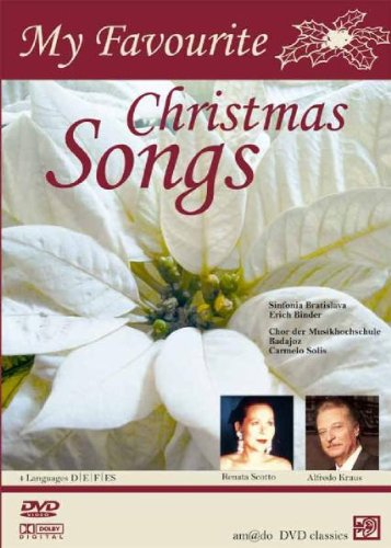 Alfredo Kraus - Renata Scotto & Alfredo Kraus - My Favourite Christmas Songs
