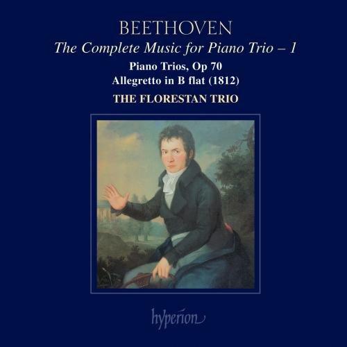 Florestan Trio - Beethoven: The Complete Music for Piano Trio, Vol. 1