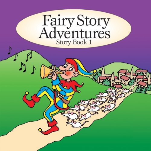 Fairy Story Adventures - Fairy Story Adventures - Story Book 1 By Fairy Story Adventures