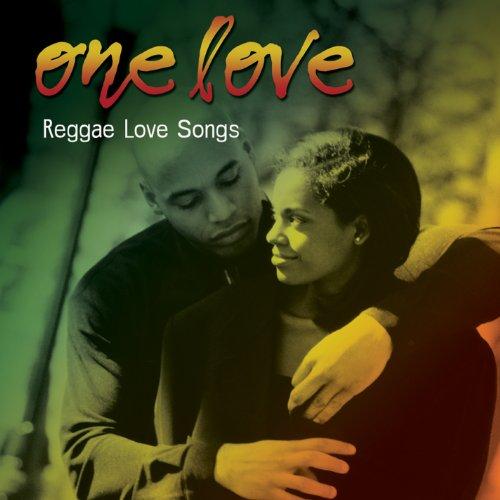 Various Artists - One Love, Reggae Love Songs By Various Artists