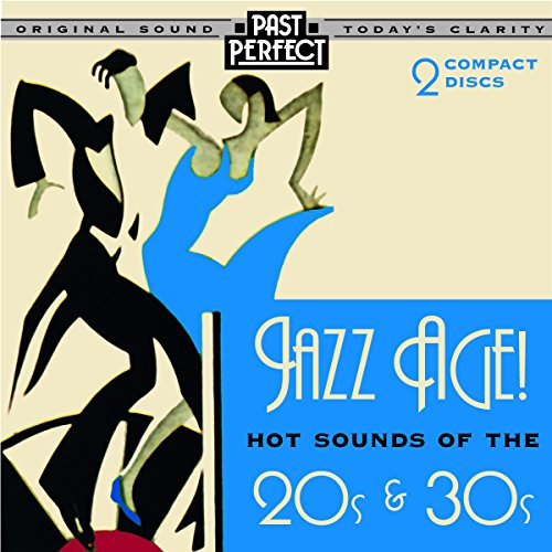 Various Artists - Jazz Age: Hot Sounds of the 20s and 30s By Various Artists