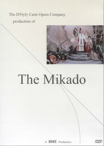 The Mikado - D'Oyly Carte Opera Company