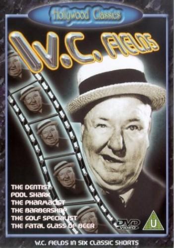 W.C Fields: Six Classic Shorts