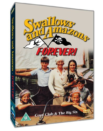 Swallows and Amazons Forever: The Coot Club/The Big Six