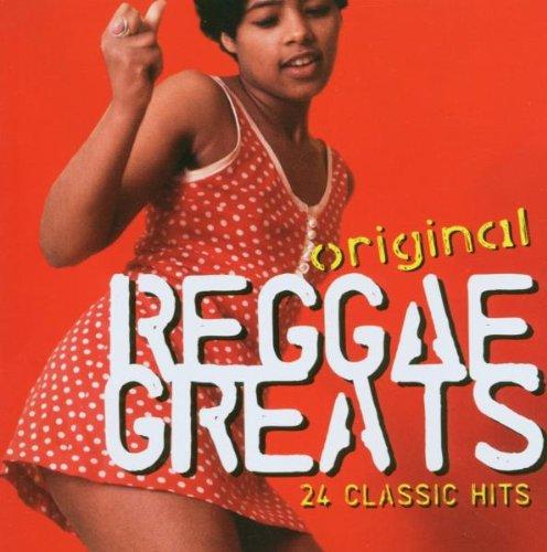 Various Artists - Original Reggae Greats By Various Artists