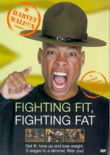 Harvey Walden Presents Fighting Fit, Fighting Fat