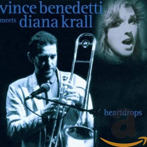 Vince Benedetti - Heartdrops: Vince Benedetti Meets Diana Krall By Vince Benedetti