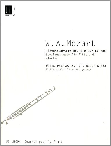 """""""Flute Quartet No. 1"""" K 285 in D-major, Book 15, Edition for Flute and Piano by Wolfgang Amadeus Mozart"""