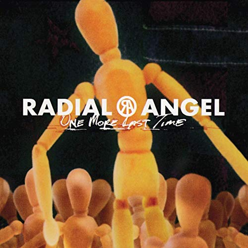 Radial Angel - One More Last Time By Radial Angel