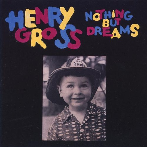 Gross, Henry - Nothing But Dreams By Gross, Henry