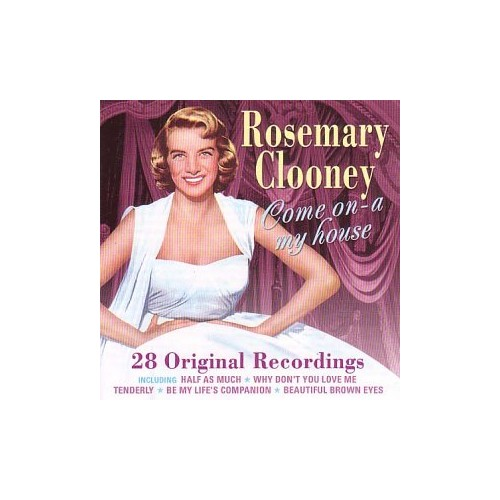 Rosemary Clooney - Come On-A My House - Rosemary Clooney