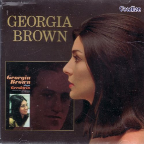 Georgia Brown - Georgia Brown Sings Gershwin/Georgia Brown