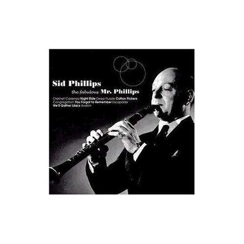 Phillips, Sid - The Fabulous Mr. Phillips
