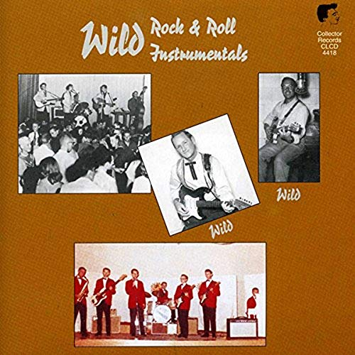 Various Artists - Wild R&R Instrumentals By Various Artists