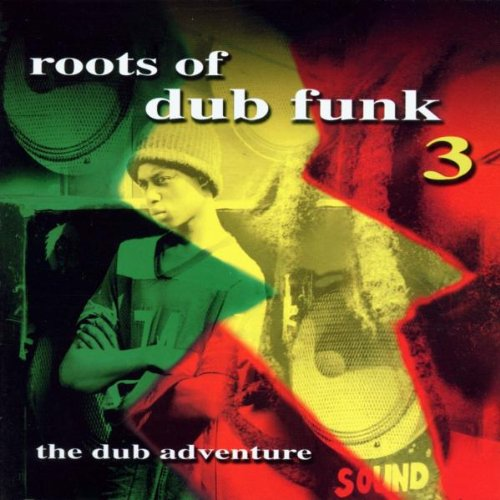 Various Artists - Roots Of Dub Funk 3