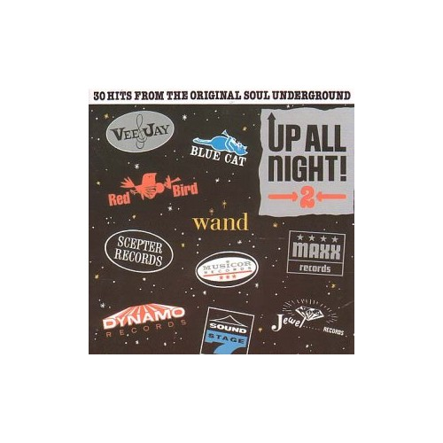 Up All Night Vol.2: 30 Hits from the Original Soul Underground