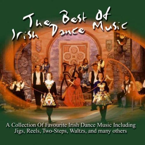 Various Artists - The Best of Irish Dance Music By Various Artists