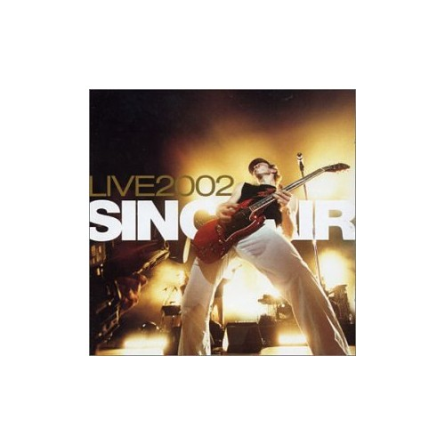 Sinclair - Live 2002 a L'Olympia By Sinclair