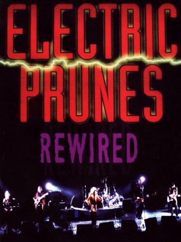 Electric Prunes - Electric Prunes - Rewired (DVD)