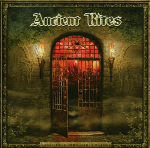 Ancient Rites - And The Hordes Stood As One