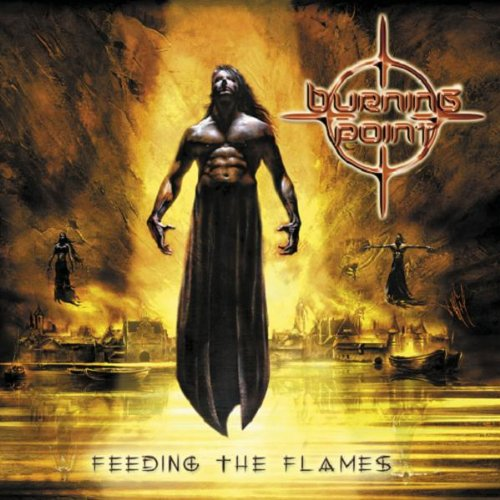 Burning Point - Feeding The Flames By Burning Point