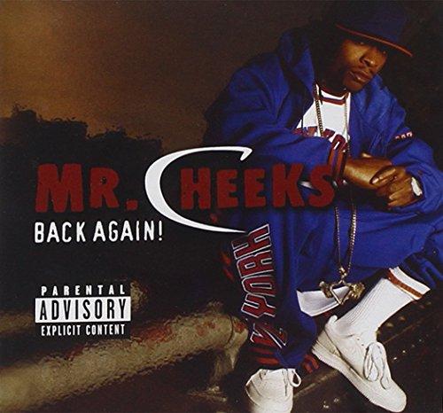 Mr. Cheeks - Back Again