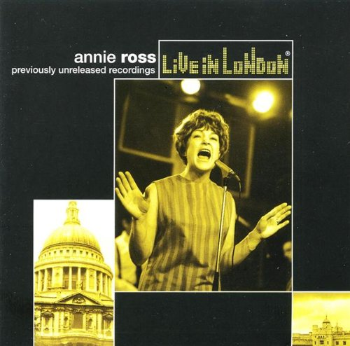 Annie Ross - Live in London By Annie Ross