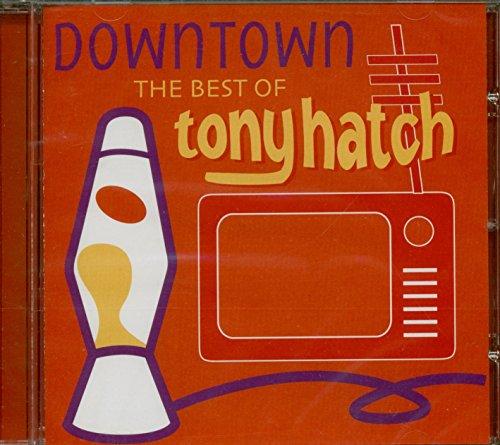 Tony Hatch - Downtown - the Best of Tony Hatch