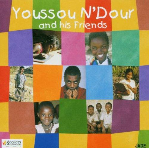 Youssou N'Dour - Youssou N'Dour And His Friends