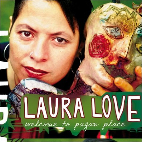 Laura Love - Welcome to Pagan Place