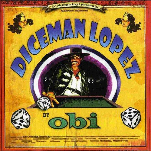 Obi - Diceman Lopez