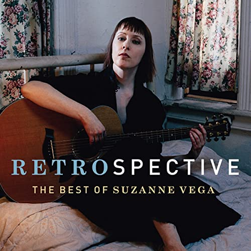 Suzanne Vega - RetroSpective: The Best Of Suzanne Vega By Suzanne Vega