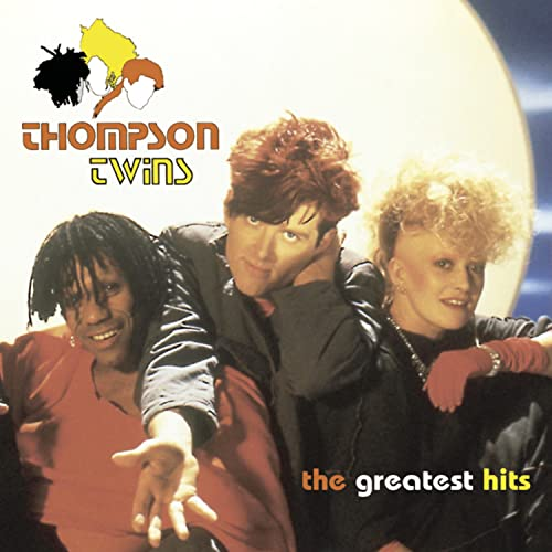 Thompson Twins - The Greatest Hits By Thompson Twins