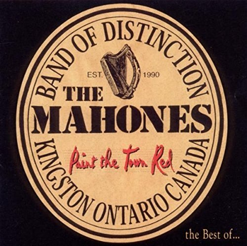 Mahones, The - Paint the Town Red