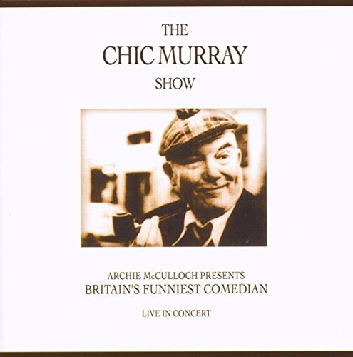 Murray, Chic - The Chic Murray Show By Murray, Chic
