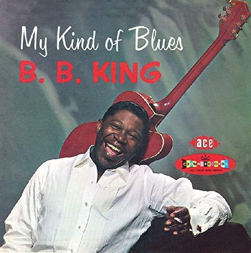 King, B.B. - My Kind of Blues By King, B.B.