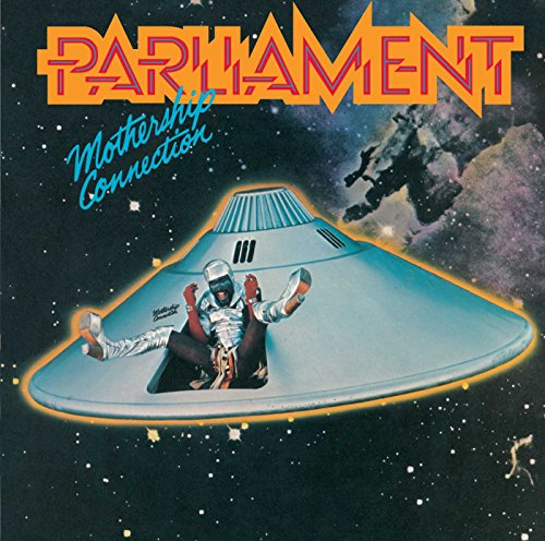 Parliament - Mothership Connection By Parliament
