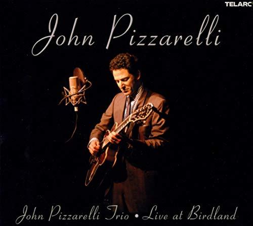 John Pizzarelli - Live At Birdland By John Pizzarelli