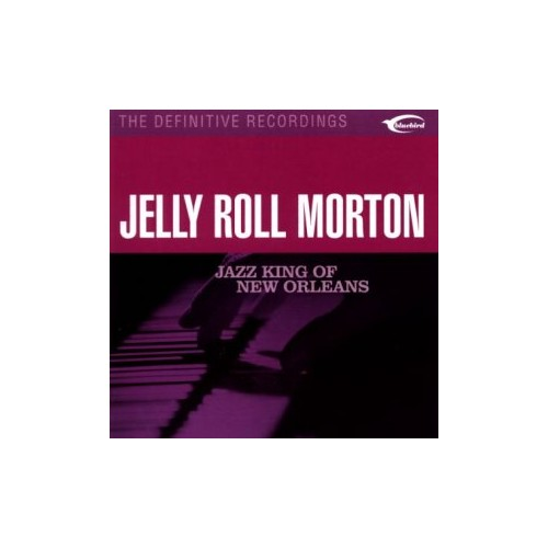 Jelly Roll Morton - Jazz King of New Orleans By Jelly Roll Morton