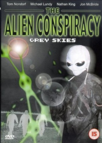 The Alien Conspiracy - The Alien Conspiracy - Grey Skies