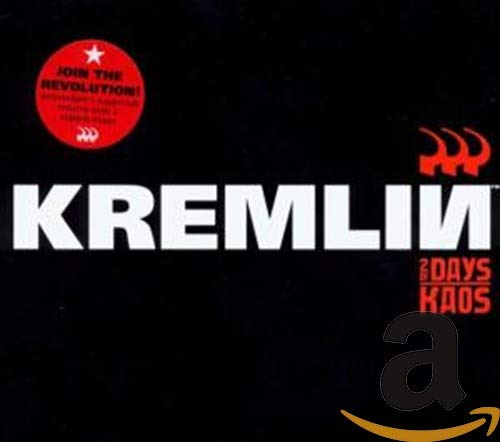Kremlin - 2 Days Of Kaos