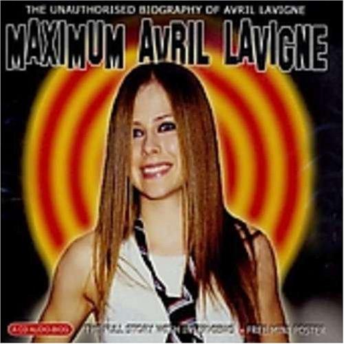 Lavigne, Avril - Maximum Avril Lavigne