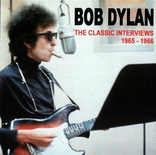 Dylan, Bob - The Classic Interviews Vol.1