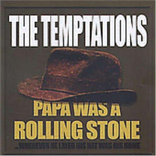 Papa Was A Rollin Stone