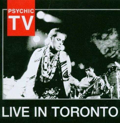 Psychic TV - Live in Toronto