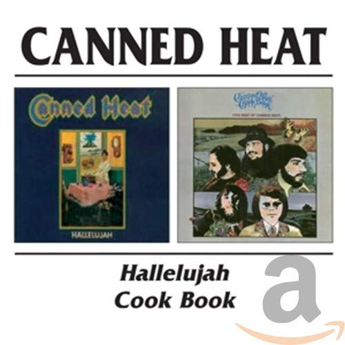 Canned Heat - Hallelujah / Canned Heat Cookbook By Canned Heat