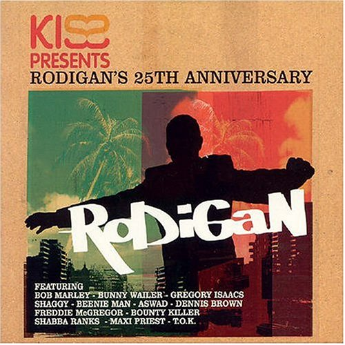 Various Artists - Kiss Presents Rodigan's 25th Anniversary By Various Artists